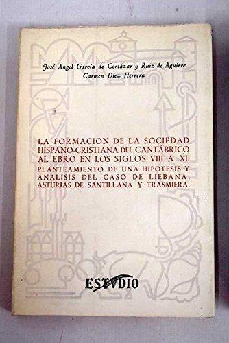 9788485429226: FORMACION DE LA SOCIEDAD HISPANOCRISTIANA DEL CANTABRICO AL (Colección Cabo menor)