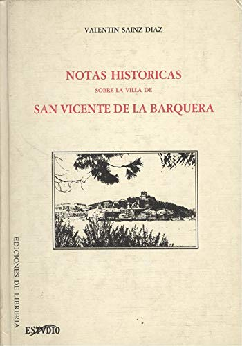 9788485429554: Notas históricas sobre la villa de San Vicente de la Barquera