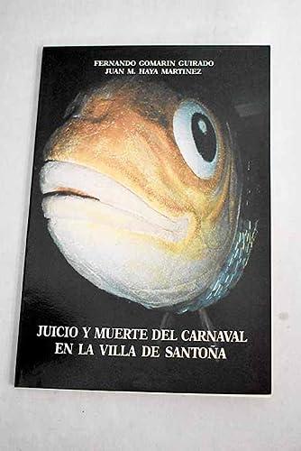 9788485429592: JUICIO Y MUERTE DEL CARNAVAL EN LA VILLA DE SANTOÑA (CANTABR