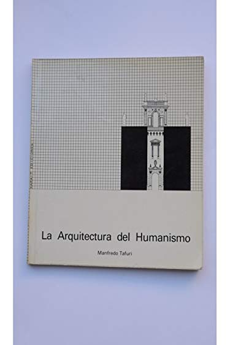 9788485434039: Arquitectura del humanismo, la