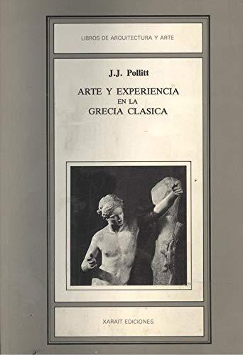 9788485434237: Arte y experiencia en la Grecia clasica