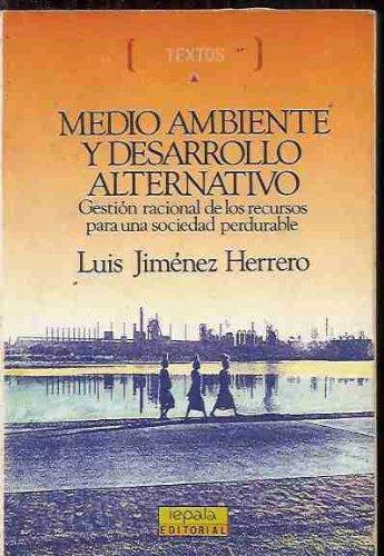 Medio ambiente y desarrollo alternativo: L. Jimenez Herrero