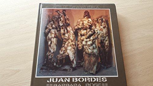 Juan Bordes (Esculturas 1968-1989): Bárbara Rose