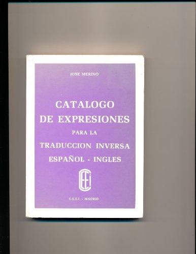 Catálogo de expresiones para la traducción inglesa Español- Inglés: ...
