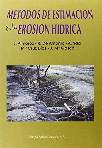 9788485441334: Métodos de estimación de la erosión hídrica
