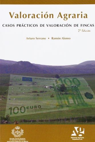 9788485441877: Valoracion agraria - casos practicos de valoracion de fincas