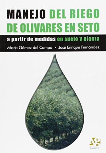 Manejo del riego de olivares en seto: José Enrique Fernández