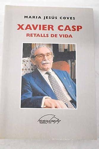 9788485446810: Xavier Casp: Retalls de Vida