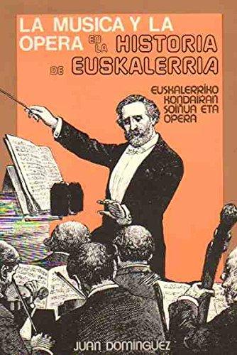 La Musica La Opera En La Histoira: Dominguez, Juan