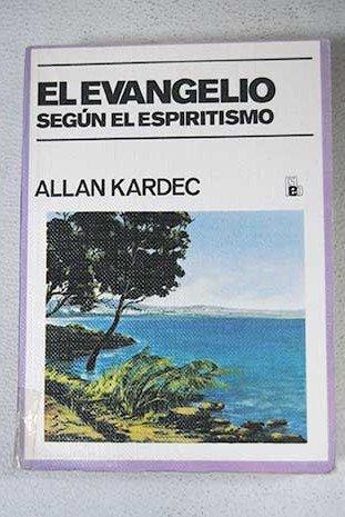 9788485456048: El Evangelio Segun El Espiritismo.