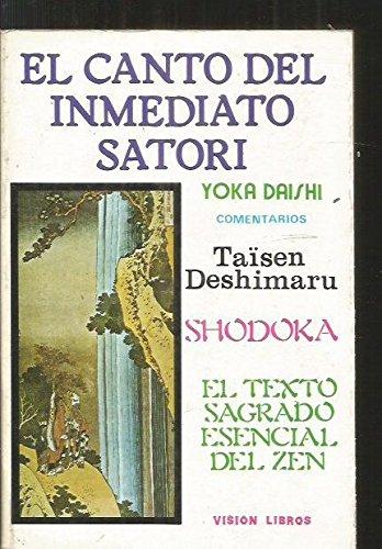 El canto del inmediato Satori: YOKA DAISHI