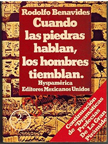 Cuando Las Pioedras Hablan, Los Hombres Tiemblan: Hyspamerica Editores Mexicanos Unidos {TERCERA ...