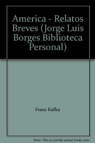 9788485471171: America - Relatos Breves (Jorge Luis Borges Biblioteca Personal)