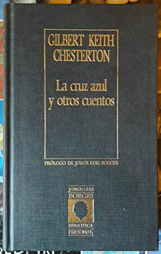 9788485471188: La cruz azul y otros cuentos
