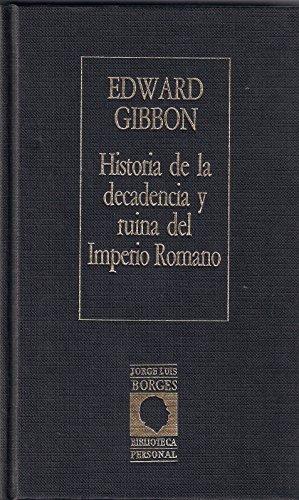 9788485471683: HISTORIA DE LA DECADENCIA Y RUINA DEL IMPERIO ROMANO