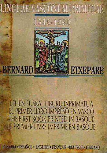 Linguae vasconum primitiae 1545-1995: Etxepare B.