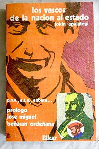 9788485485062: Vascos De La Nacion Al Estado,Los