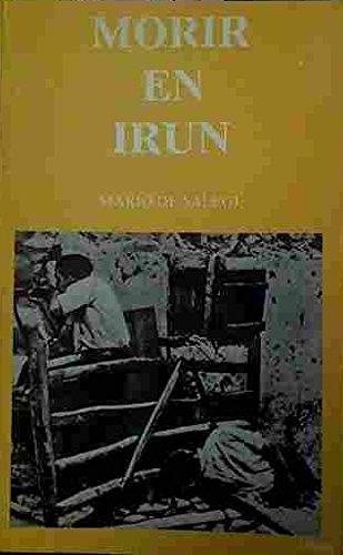 9788485485390: Morir en Irún (Colección Oldar) (Spanish Edition)