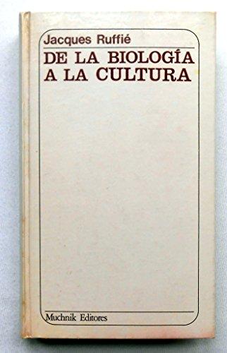 9788485501472: De la biologia a la cultura