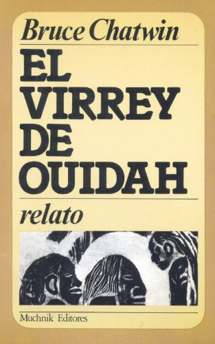 9788485501540: El virrey de ouidah