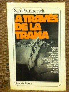 9788485501649: A través de la trama: Sobre vanguardias literarias y otras concomitancias (Spanish Edition)