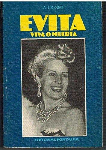 9788485530243: Evita viva o muerta (Spanish Edition)