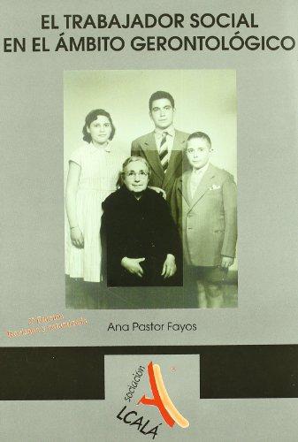 9788485539031: El trabajador social en el ambito gerontologico / The social worker in the geriatric field (Spanish Edition)