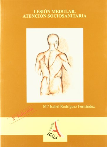 9788485539772: Lesion medular / Spinal cord injury: Atencion Sociosanitaria / Health and Social Care (Spanish Edition)