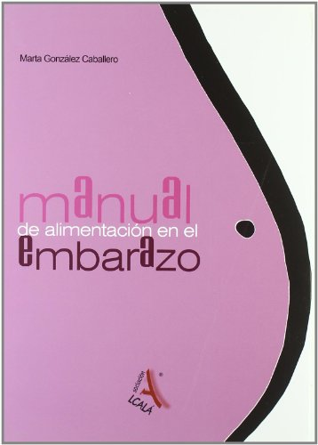 9788485539949: Manual de alimentacion en el embarazo / Pregnancy Feeding Manual (Spanish Edition)