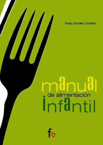 9788485539956: Manual de alimentación infantil