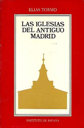 9788485559015: Las iglesias de Madrid
