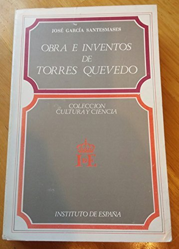 9788485559077: Obra e inventos de Torres quevedo (Cultura y ciencia)