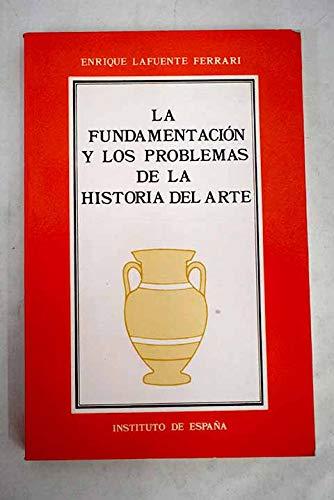 9788485559404: La fundamentacion y lo sproblemas de la historia del arte