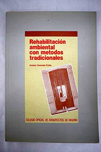 9788485572793: Rehabilitacion ambiental con metodos tradicionales