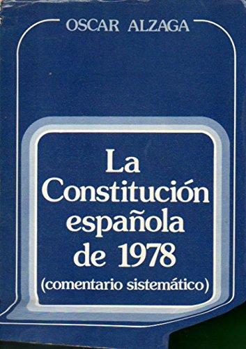 9788485589005: Comentario sistematico a la Constitucion espanola de 1978 (Spanish Edition)