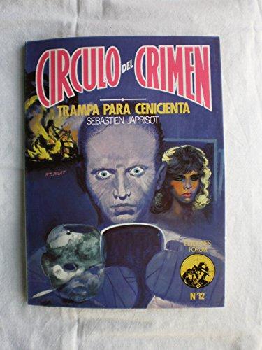 9788485604296: TRAMPA PARA CENICIENTA ( CIRCULO DE CRIMEN Nº 12 ).