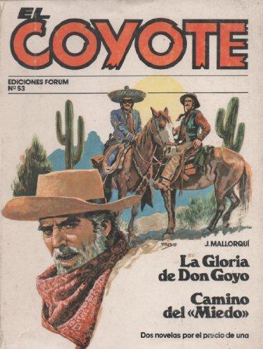 El Coyote. El sol camina hacia el: J. Mallorquí