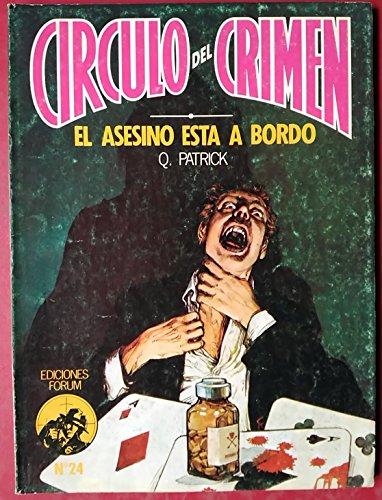 9788485604517: EL ASESINO ESTA A BORDO ( CIRCULO DEL CRIMEN Nº 24).