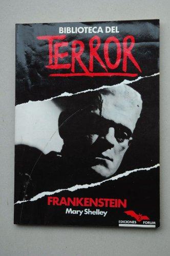 9788485604791: Frankenstein o el moderno Prometeo