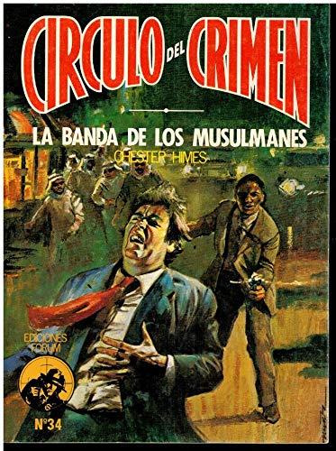 9788485604890: La Banda De Los Musulmanes