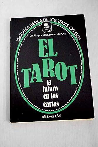 9788485609246: El tarot, el futuro en las cartas