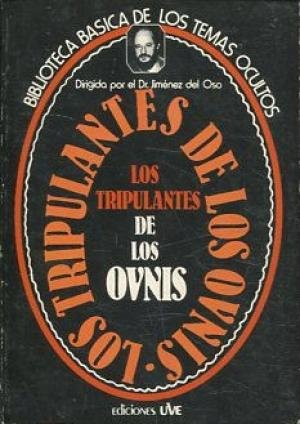9788485609253: Los tripulantes de los ovnis (Biblioteca basica de los temas ocultos) (Spanish Edition)
