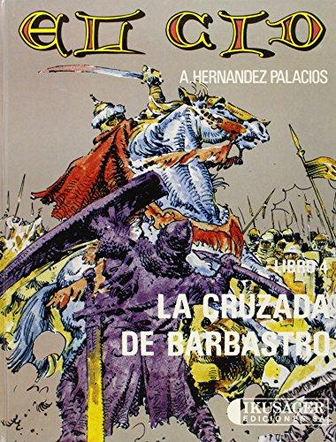 9788485631179: El Cid. Libro 4 : La cruzada de Bobastro