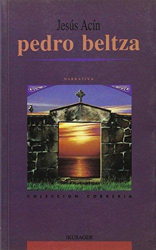 PEDRO BELTZA CC: Jesús Acín