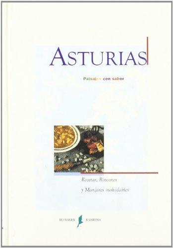 9788485631841: Asturias, paisajes con sabor : recetas, rincones y manjares inolvidables