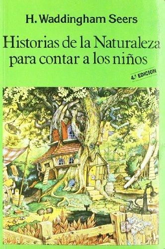 9788485639267: Historias de La Naturaleza Para Contar a Los Ninos (Spanish Edition)