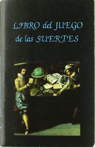 Libro del Juego de Las Suertes (Hardback): Lorenzo Spirito