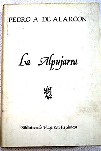 9788485639359: La Alpujarra (Biblioteca de viajeros hispánicos) (Spanish Edition)
