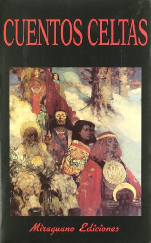 9788485639403: Cuentos Celtas (Libros de los Malos Tiempos)