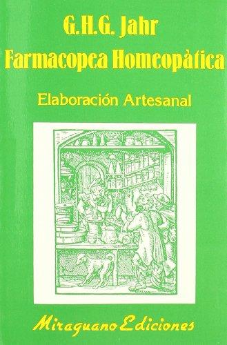 Farmacopea homeopática : elaboración artesanal (Paperback): G. H. G.